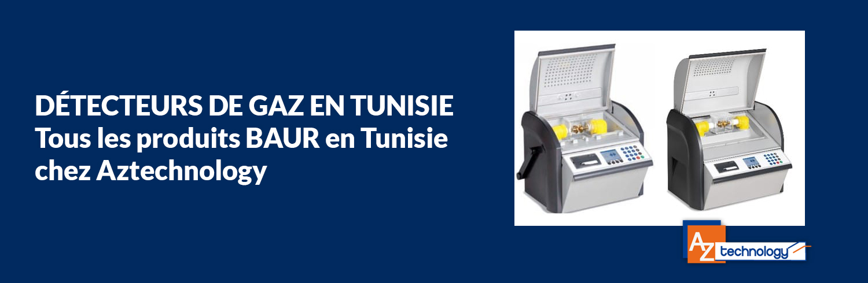 Détecteurs de gaz en Tunisie : Tous les produits BAUR en Tunisie chez Aztechnology