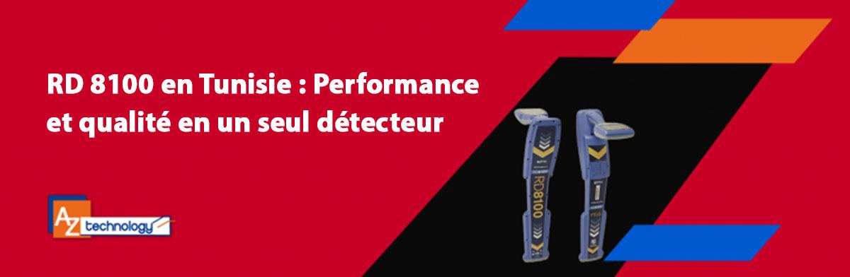 RD 8100 en Tunisie : Le détecteur de réseaux enterrés disponible chez AZ Technology