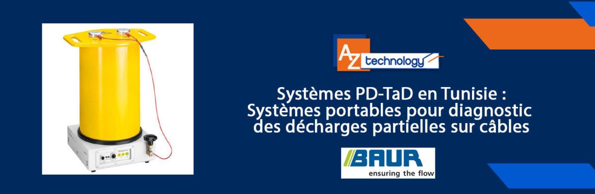 Systèmes PD-TAD en Tunisie chez AZ Technology
