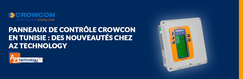 Panneaux de contrôle Crowcon en Tunisie chez AZ Technology