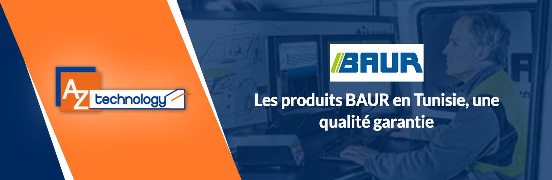 Tous les produits BAUR en Tunisie chez Aztechnology