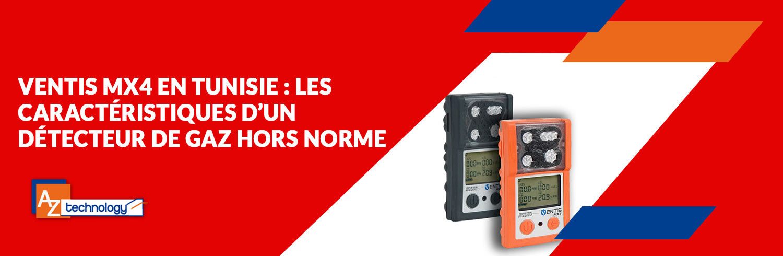 AZ Technology: Découvrez le nouveau détecteur de gaz Ventis MX4 en Tunisie
