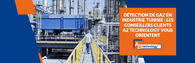 De nouveaux produits pour détection de gaz en industrie Tunisie