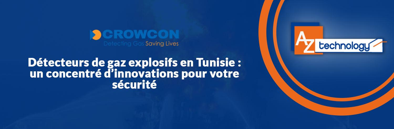 Détecteurs de gaz explosifs en Tunisie