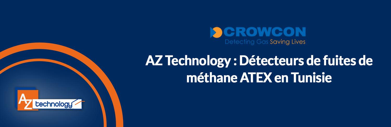 AZ Technology: Détecteurs de fuites de méthane ATEX en Tunisie