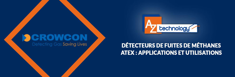 AZ Technology : Détecteurs de fuites de méthane ATEX en Tunisie